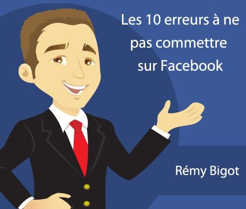 Les 10 erreurs à ne pas commettre sur Facebook