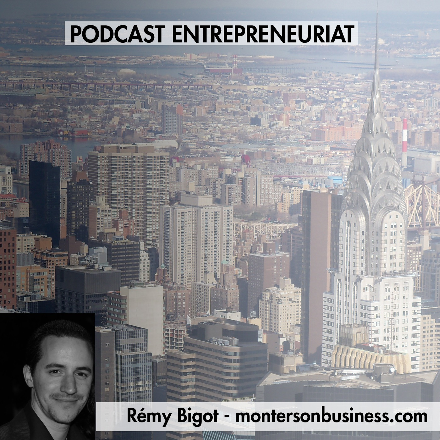 Monter son business » Podcast
