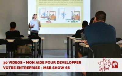 Formation 30 jours pour devenir entrepreneur : MSB show 66