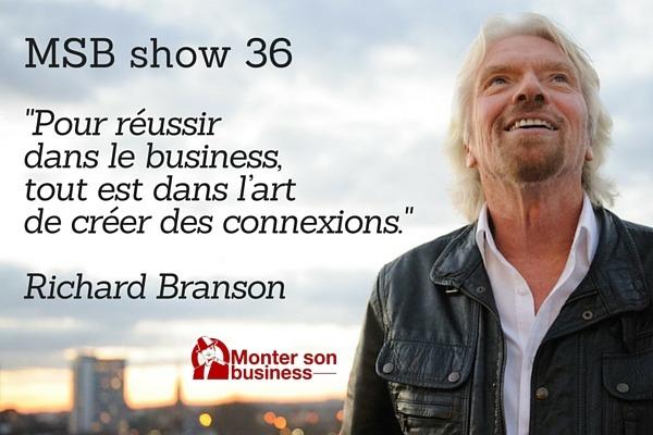 Créer et développer un réseau pour votre entreprise : MSB show 36