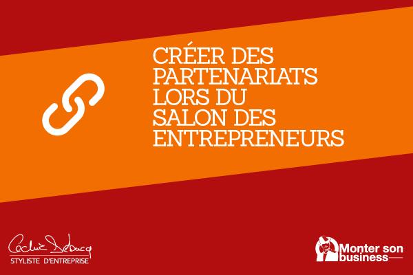 Cr er des partenariats lors du salon des entrepreneurs for Salon des entrepreneurs