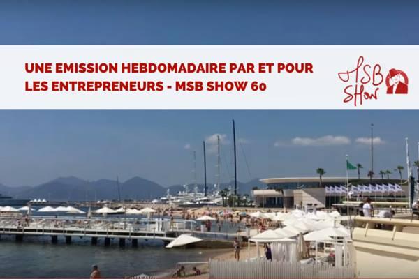 MSB show 60 : bilan et annonces