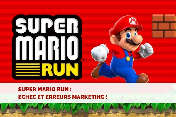 Super Mario Run : de graves erreurs marketing ?