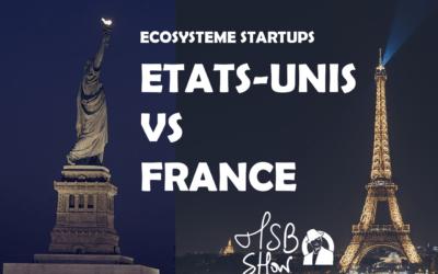 Startups : France VS Etats-unis, avantages et inconvénients