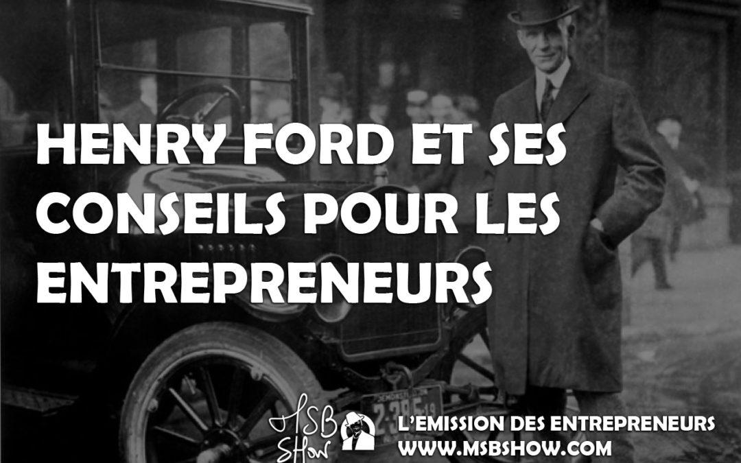 Les conseils d'Henry Ford pour les entrepreneurs