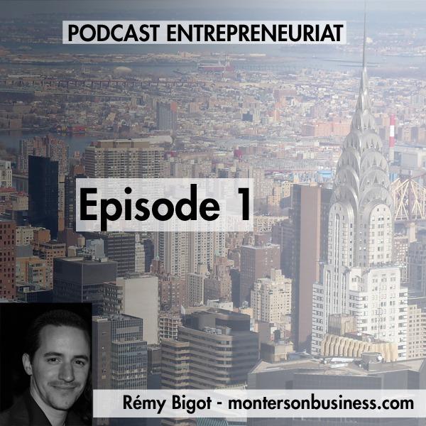 Podcast 1 par et pour les entrepreneurs