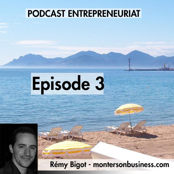 Podcast 3 : L'échec dans l'entrepreneuriat