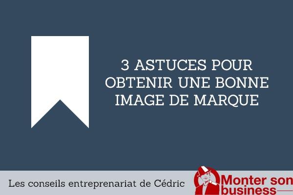 3-astuces-image-de-marque