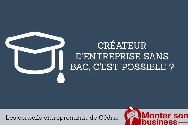 creation-entreprise-sans-bac