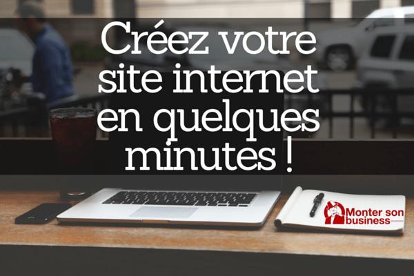 Créez votre site internet en quelques minutes et sans connaissances techniques !