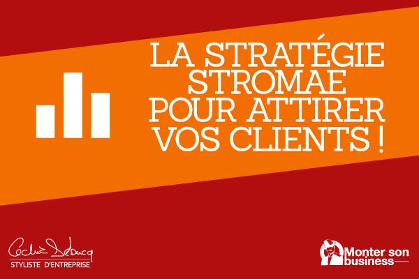 Comment attirer vos clientsgrâce à Stromae !