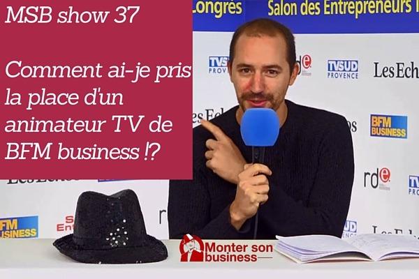 Trouver des partenaires pour votre entreprise : MSB show 37