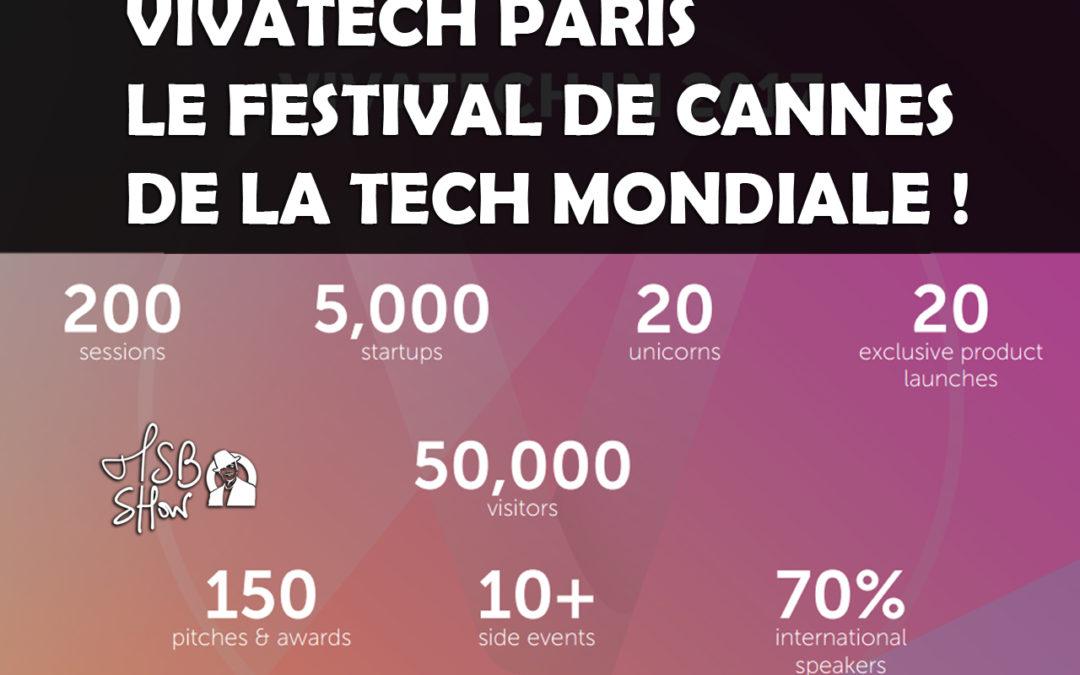 VIVATECH, le festival de Cannes de la tech mondiale !