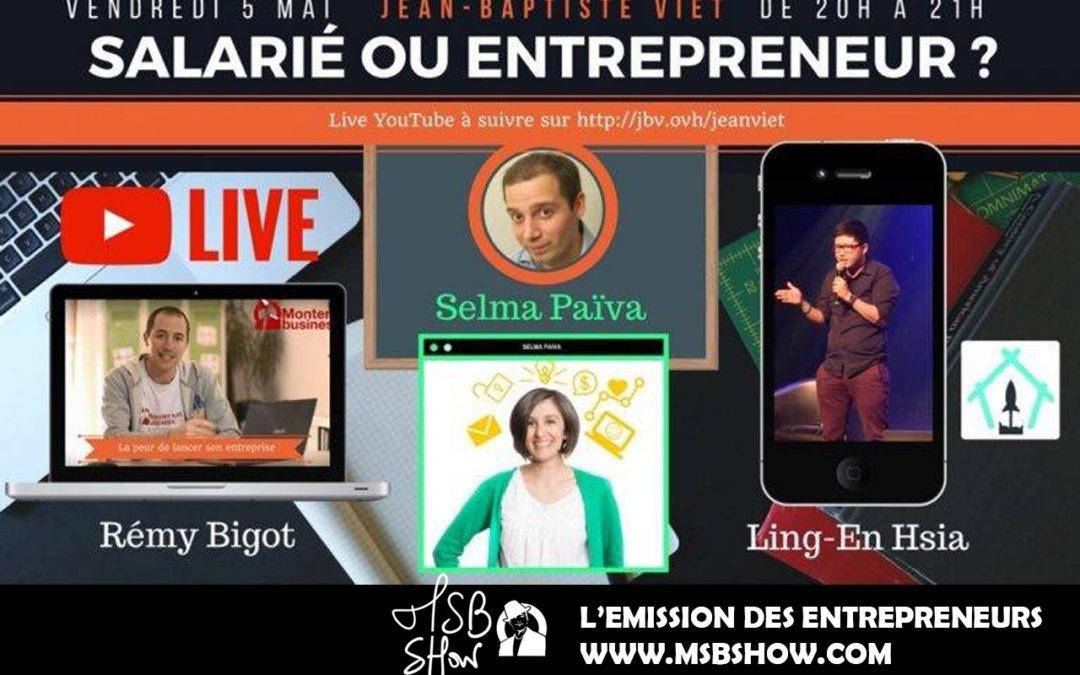 Salarié ou Entrepreneur : Soirée débat Live YouTubele 5 mai 2017 à 20h !
