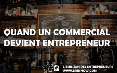 Quand un commercial atypique devient entrepreneur