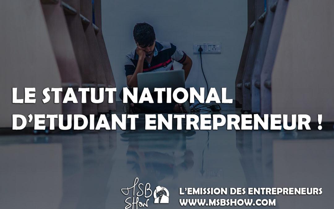 Le statut national étudiant-entrepreneur pour lancer une entreprise