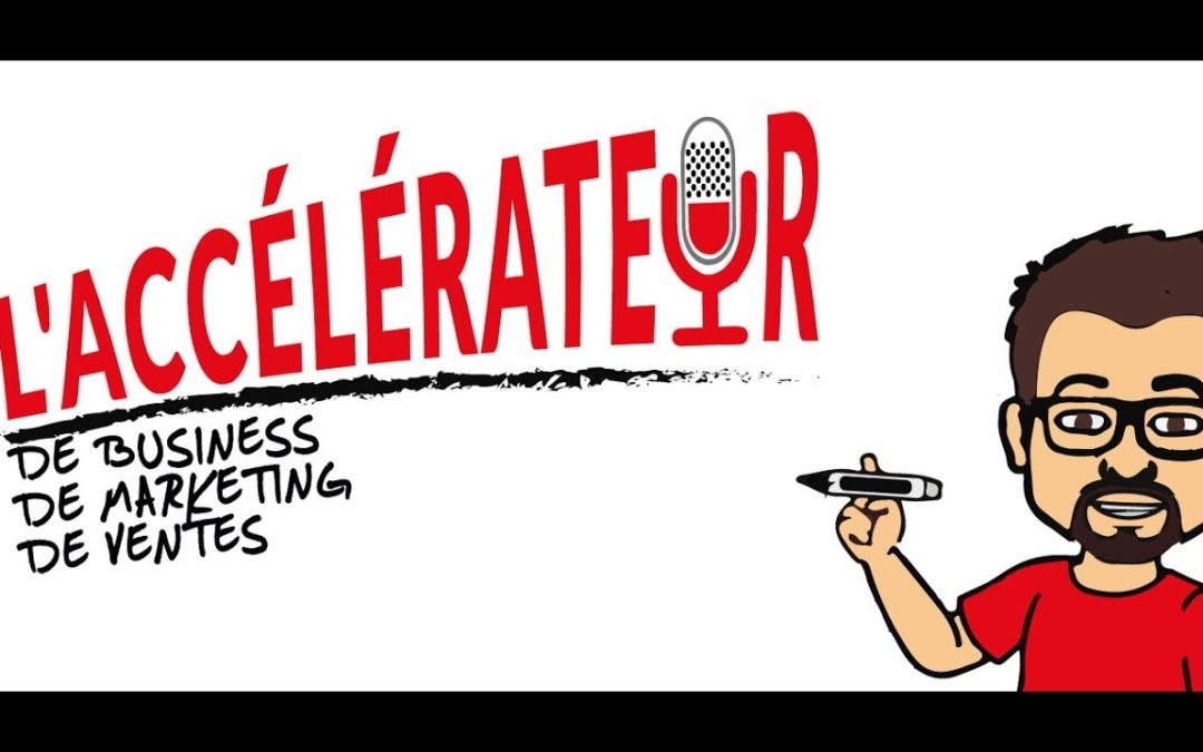 Quand je participe au podcast canadien «l'accélérateur» !