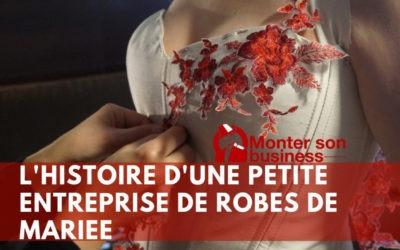 L'histoire d'une petite entreprise artisanale de robes de mariée