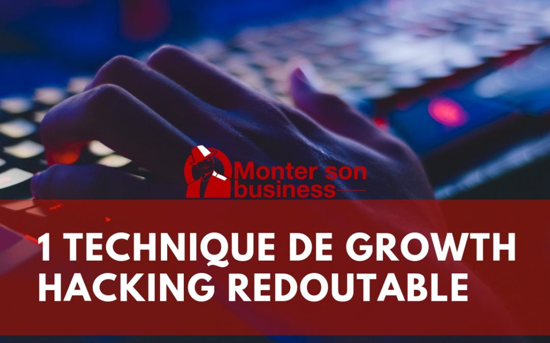 Growth Hacking : de Facebook à Linkedin, propulsez vos ventes