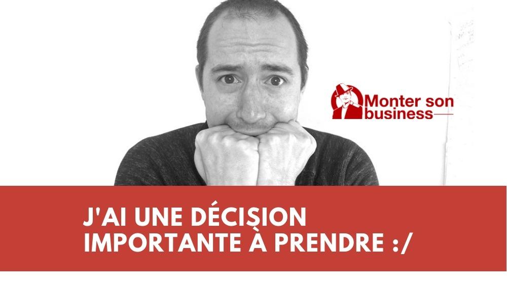 Comment prendre la bonne décision ?