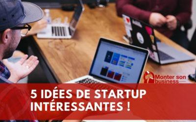 5 idées de startup pour accompagner la digitalisation de l'économie