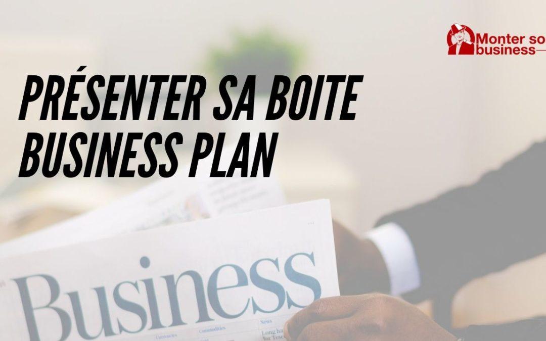 Business plan : Comment présenter son activité ?