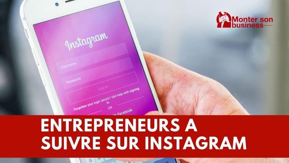 Top entrepreneurs à suivre sur Instagram