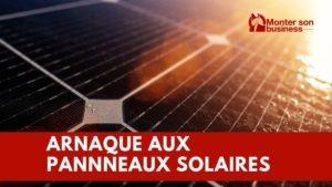 arnaque panneaux solaires