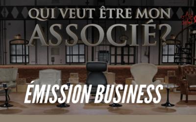 Qui veut être mon associé : l'émission business de M6