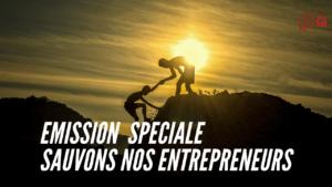 émission entraide entrepreneurs