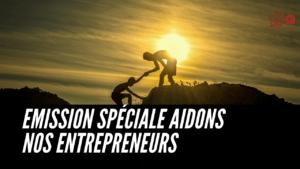 émission aide entrepreneurs
