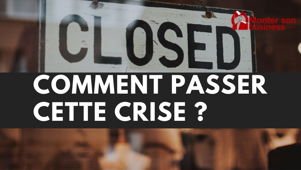 Passer crise business