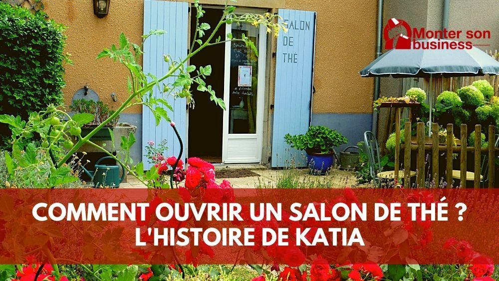 Ouvrir un salon de thé, l'aventure passionnante de Katia