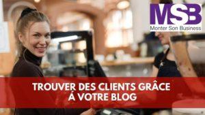 Trouver des clients blog