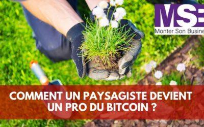Comment un paysagiste est devenu un pro du Bitcoin ?