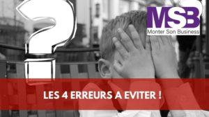 erreurs jeune entrepreneur
