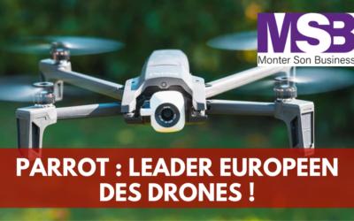 Parrot, leader européen des drones, peut-il devenir leader mondial ?