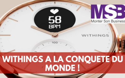 Withings, Made in France et leader mondial